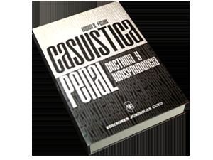 Casuística Penal. Doctrina y Jurisprudencia